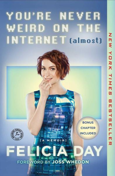 Download You re Never Weird on the Internet  Almost  Book