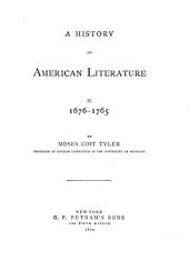 A History of American Literature During the Colonial Period, 1607-1765: Volume 2
