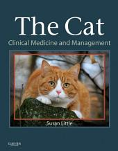 The Cat - E-Book: Clinical Medicine and Management