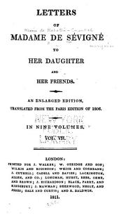 Letters of Madame de Sévigné to Her Daughter and Her Friends: Volume 7