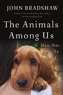 The Animals Among Us Book