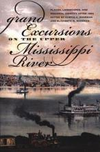 Grand Excursions on the Upper Mississippi River PDF