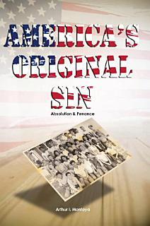 America   s Original Sin Book