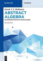 Abstract Algebra: An Introduction with Applications, Edition 2