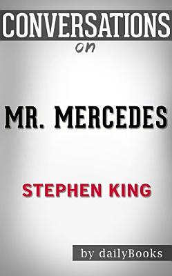 Mr  Mercedes  A Novel By Stephen King   Conversation Starters