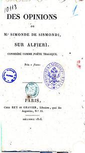 Des opinions de M.r Simonde de Sismondi sur Alfieri, considere comme poete tragique..