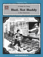 A Guide for Using Bud  Not Buddy in the Classroom PDF