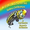 Mr  Frank s Magic School Bus
