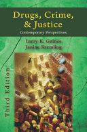 Drugs, Crime, & Justice