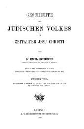 Geschichte des jüdischen Volkes im Zeitalter Jesu Christi: Band 2