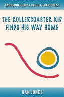 The Roller Coaster Kid Finds His Way Home PDF