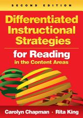 Differentiated Instructional Strategies for Reading in the Content Areas: Edition 2
