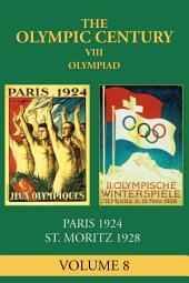 VIII Olympiad: Paris 1924, St. Moritz 1928