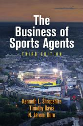 The Business of Sports Agents: Edition 3