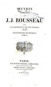Oeuvres complètes de J.J. Rousseau: Dictionnaire de musique