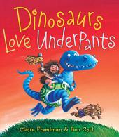 Dinosaurs Love Underpants: With Audio Recording