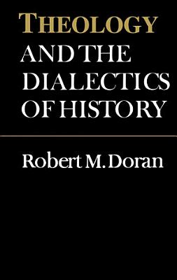 Theology and the Dialectics of History PDF