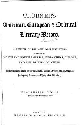 Tr  bner s American  European    Oriental Literary Record PDF