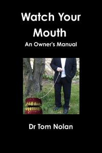 Watch Your Mouth   an Owner s Manual Book