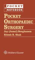 Pocket Orthopaedic Surgery PDF