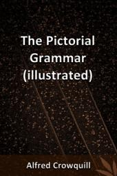 The Pictorial Grammar (Illustrated)