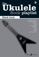 The Ukulele Rock Playlist Black Book
