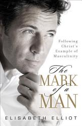 The Mark Of A Man Book PDF