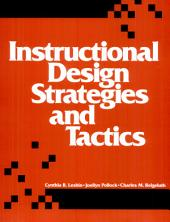 Instructional Design Strategies and Tactics