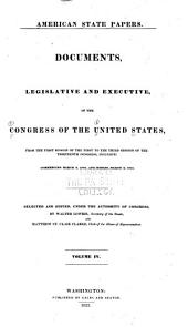 American State Papers: Documents, Legislative and Executive of the Congress of the United States ..., Part 2, Volume 1