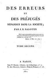 Des erreurs et des préjugés: répandus dans les diverses classes de la société, Volume2