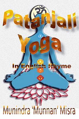 Patanjali Yoga Sutra in English Rhyme