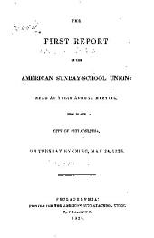 Annual Report of the American Sunday-School Union: Volumes 1-23