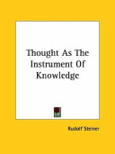 Thought As the Instrument of Knowledge