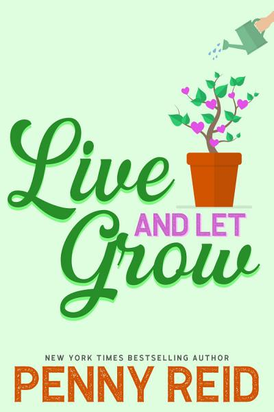Download Live and Let Grow Book