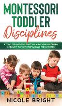 Montessori Toddler Disciplines