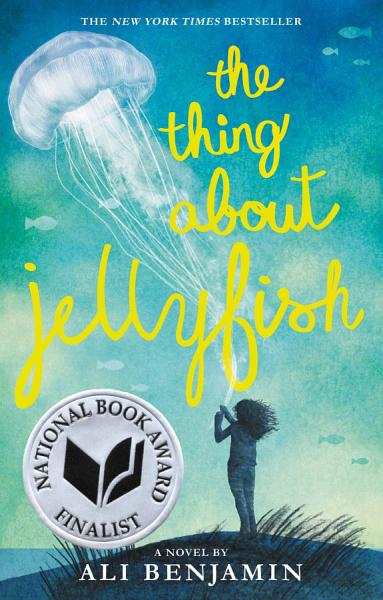 Download The Thing About Jellyfish Book