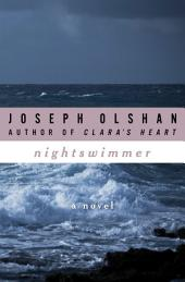 Nightswimmer: A Novel