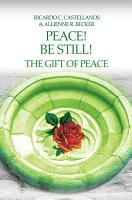 Peace  Be Still  The Gift of Peace PDF