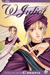 W Juliet: Volume 6