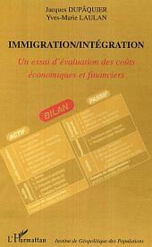 Immigration/Intégration: Un essai d'évaluation des coûts économiques et financiers