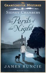 Sidney Chambers And The Perils Of The Night Book PDF
