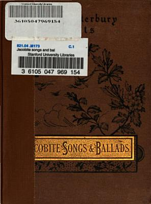 Jacobite Songs and Ballads  selected