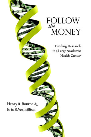 Follow the Money  Funding Research in a Large Academic Health Center