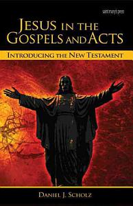 Jesus in the Gospels and Acts PDF
