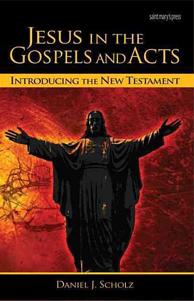 Jesus In The Gospels And Acts