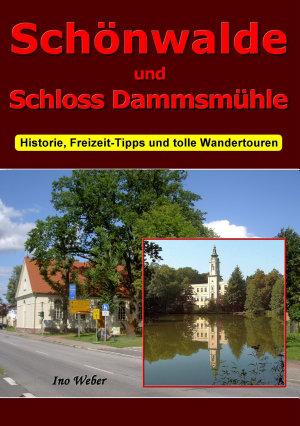 Sch  nwalde und Schloss Dammsm  hle PDF