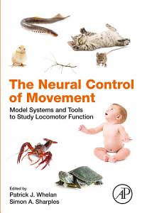 The Neural Control of Movement