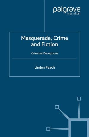 Masquerade, Crime and Fiction