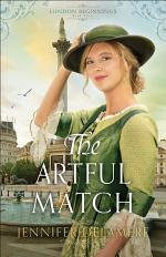 The Artful Match (London Beginnings Book #3)