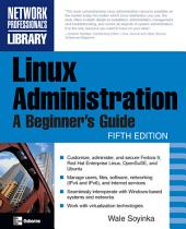 Linux Administration: A Beginner's Guide, Fifth Edition, Edition 5